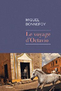 Le_voyage_d'_Octavio-Miguel-Bonnefoy